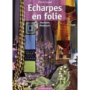 Echarpes en folie - Tricot crochetEditions de Saxe