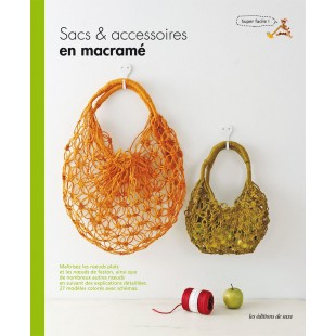 Sacs & accessoires en macraméEditions de Saxe