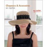 Chapeaux & accessoires en raphia