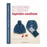 Accessoires au crochet - Inspiration scandinave
